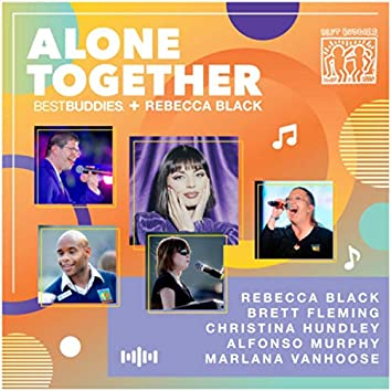 Alone Together (In Collaboration with Best Buddies)