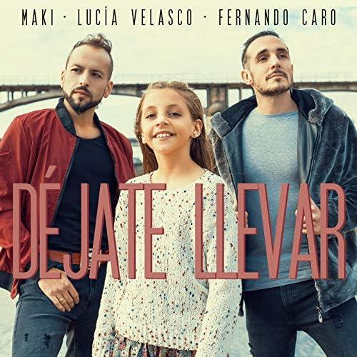 Maki feat. Lucía Velasco & Fernando Caro