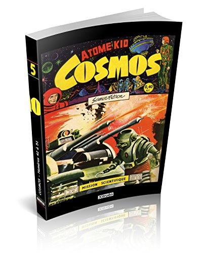 Cosmos, Tome 5 : Mission scientifique