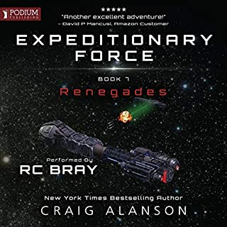 Renegades     Expeditionary Force, Book 7              Written by:                                                                                                                                 Craig Alanson                               Narrated by:                                                                                                                                 R.C. Bray                      Length: 17 hrs and 7 mins     187 ratings     Overall 4.9