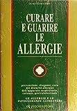 Curare e guarire le allergie