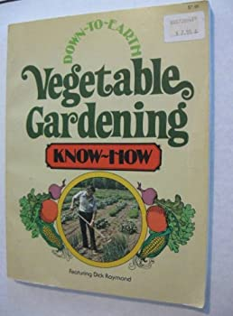 Down to Earth Vegetable Gardening Know-how 0882660799 Book Cover