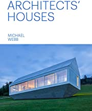 Architects' Houses (30 inventive and imaginative homes architects designed and live in)