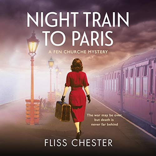 Night Train to Paris Audiobook By Fliss Chester cover art