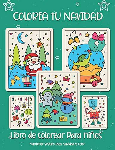 Colorea tu Navidad. Libro de colorear para niños: Regalo de Navidad para...
