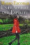 En el nombre del Espíritu: Un thriller sobre los narcos asturianos. (Crímenes del Norte nº 3)