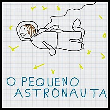 O Pequeno Astronauta