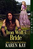 Iron Wolf's Bride (The Wild West Series Book 2) (English Edition)