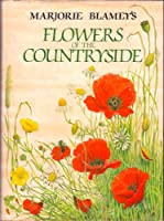 Marjorie Blamey's Flowers of the Countryside 0004116631 Book Cover