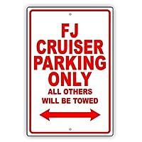 簡素な雑貨屋 Toyota FJ Cruiser Parking Only All Others Will Be Towed 注意看板メタル安全標識注意マー表示パネル金属板のブリキ看板情報サイントイレ公共場所駐車