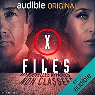 X-Files, première partie     X-Files : Les nouvelles affaires non classées 1              De :                                                                                                                                 Joe Harris,                                                                                        Chris Carter,                                                                                        Dirk Maggs                               Lu par :                                                                                                                                 Georges Caudron,                                                                                        Danièle Douet,                                                                                        Jacques Brunet,                   and others                 Durée : 4 h et 4 min     240 notations     Global 4,4