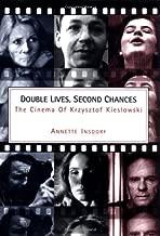 Double Lives, Second Chances: The Cinema of Krzystzof Kieslowski