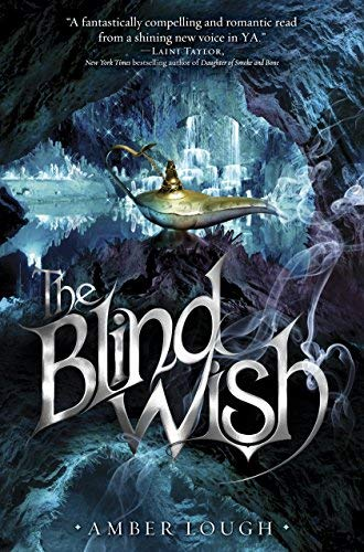 By Amber Lough ( Author ) [ Blind Wish People of the Lamp By Jul-2015 Hardcover
