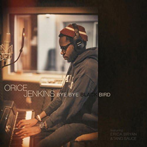 Orice Jenkins feat. Erica Bryan & Tang Sauce