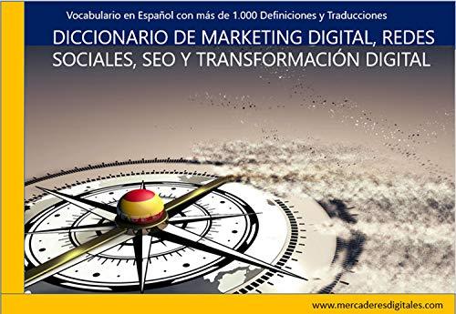 Marketing Digital, SEO, Redes Sociales y Transformación Digital- Diccionario y Traductor (Español-Inglés):...
