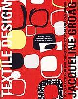 Jacqueline Groag: Textile & Pattern Design: Wiener Werkstaette to American Modern