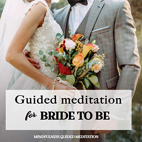 Guided Meditation for Bride to Be cover art