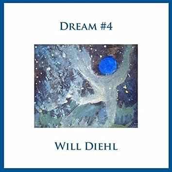 Dream #4
