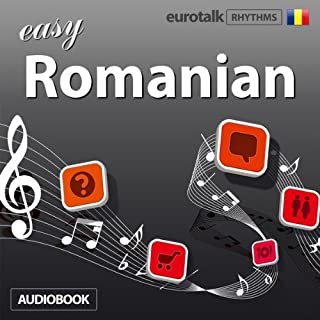 Rhythms Easy Romanian                   By:                                                                                                                                 EuroTalk Ltd                               Narrated by:                                                                                                                                 Jamie Stuart                      Length: 56 mins     1 rating     Overall 4.0