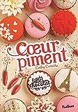 Les filles au chocolat : Cœur Piment