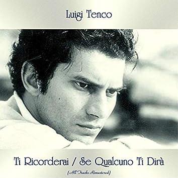 Ti Ricorderai / Se Qualcuno Ti Dirà (All Tracks Remastered)