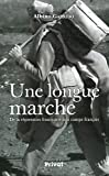 Une longue marche - De la répression franquiste aux camps français