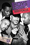 Boys, Booze & Booty Calls: The Continued Tails of Totally Tyler (English Edition)