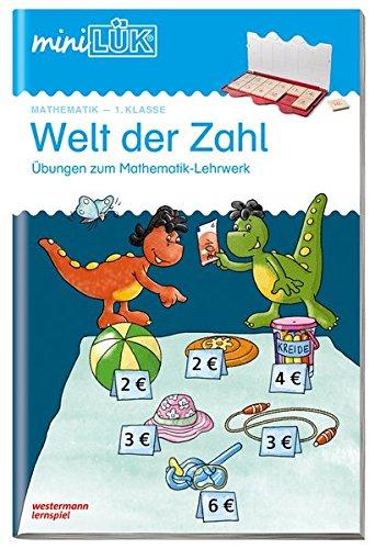 miniLÜK-Übungshefte: miniLÜK: 1. Klasse - Mathematik: Welt der Zahl - Übungen angelehnt an das Lehrwerk