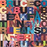 Songtexte von Bruce Cockburn - Breakfast in New Orleans, Dinner in Timbuktu