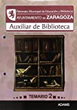 Temario 2 Auxiliar De Biblioteca Del Patronato Municipal De Educacion Y Bibliotecas Del Ayuntamiento De Zaragoza
