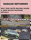 Nascar Returns! May 2020 Auto Racing Guide: & New Rules Package Details