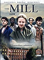 The Mill - Series Two