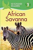 African Savanna (Kingfisher Readers, Level 2)