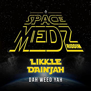 Dah Weed Yah (Single)