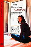 Laura Rothenberg: Aufatmen