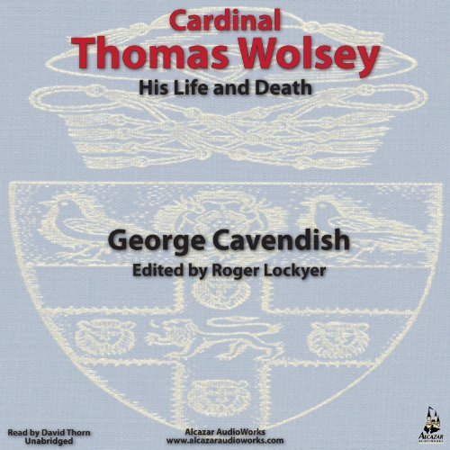 Cardinal Thomas Wolsey audiobook cover art