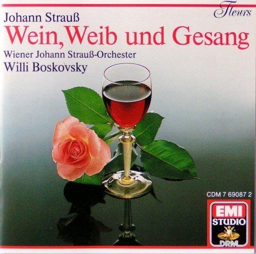Johann Strauss, Sohn / Wein, Weib und Gesang / Boskovsky