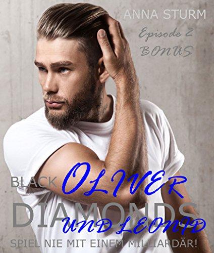 BLACK DIAMONDS: Spiel nie mit einem Milliardär! Oliver und Leonid EPISODE 2 . BONUS (Dominanz & Unterwerfung!)