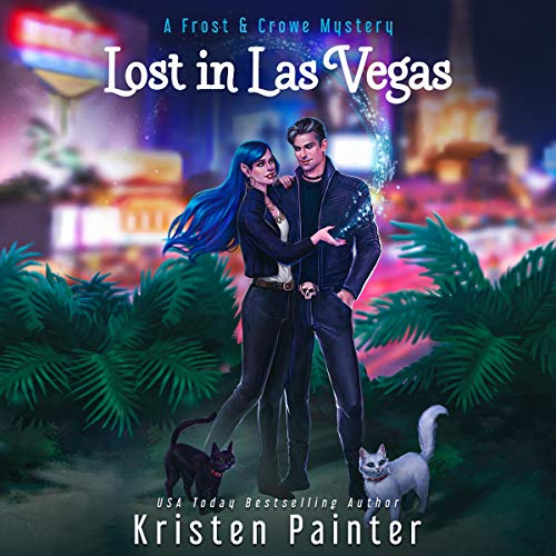Lost in Las Vegas Audiobook By Kristen Painter cover art