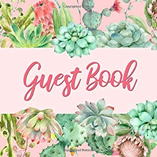 Guest Book: Pink & Green Cactus Guest Book - Succulent Guestbook for Wedding, Baby Shower, Birthday Party, Vacation Rental, Anniversary Party, Office, ... for Name and Address (112 Pages 8.25 x