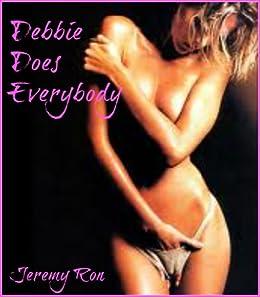 Debbie Does Everybody (English Edition)