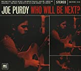 Songtexte von Joe Purdy - Who Will Be Next