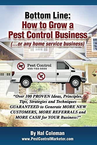 Bottom Line: How To Grow a Pest Control Business (English Edition)