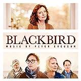 Blackbird (Original Motion Picture Soundtrack)