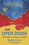 An Open Door: A True Story of Courage in Congo