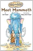 Meet Mammoth (Ogg and Bob Book 1)