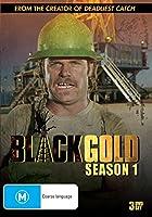 Black Gold: Season 1 [DVD]