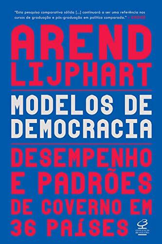Modelos de democracias: Desempenho e padrão de governo em 36 países