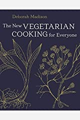 The New Vegetarian Cooking for Everyone by Deborah Madison (2014-03-11) Unknown Binding