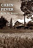 Cabin Fever Annotated (English Edition)